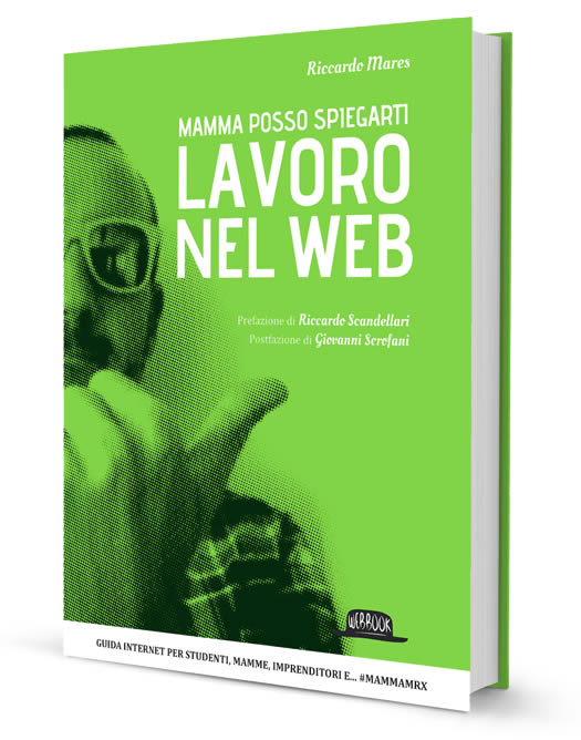 MammaMrx: Il libro che spiega Internet